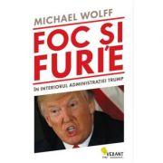 Foc si furie -  Michael Wolff