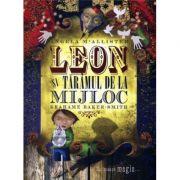 Leon si Taramul de la Mijloc -  Angela Mcallister, Grahame Baker-Smith