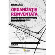 Organizatia reinventata -  Frederic Laloux