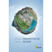 Perspectiva de nicaieri -  Thomas Nagel