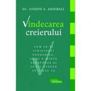 Vindecarea creierului -  Autor: Dr. Joseph A. Annibali
