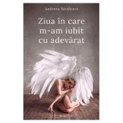 Ziua în care m-am iubit cu adevărat, Andreea Savulescu