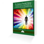 Psihologia Esoterică a Razelor și Chakrelor – Dr. Joshua David Stone