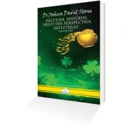Succesul Material Privit din Perspectiva Sufletului – Dr. Joshua David Stone