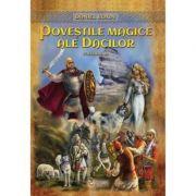 Povestile magice ale dacilor, vol. 2 - Daniel Roxin