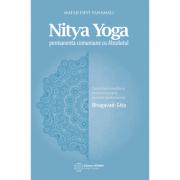 Nitya Yoga. Permanenta comuniune cu Absolutul. Mataji Devi Vanamali