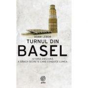 Turnul din Basel - Adam Lebor