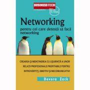 Networking pentru cei care detesta sa faca networking - Devora Zack