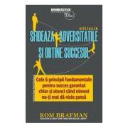 Sfideaza adversitatile si obtine succesul - Rom Brafman