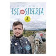 Est, spre Siberia - Cristian Scutariu