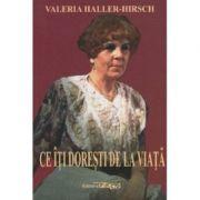 Ce iti doresti de la viata, Valeria Heller-Hirsch