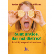 Sunt anxios, dar mă distrez! - Reid Jordan / Williams Erin