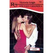 Un fals Casanova - Victoria Leigh