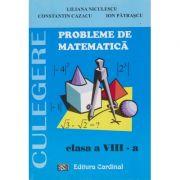 Probleme de matematica cl. 8 - culegere