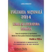 Evaluare nationala 2014 - Limba si literatura romana