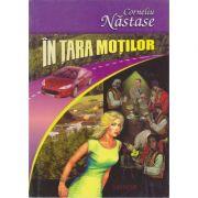 In Tara Motilor - Corneliu Nastase