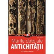 Marile date ale antichitatii - Jean Delorme