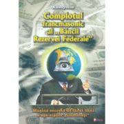 Complotul Francmasonic - Anonymus