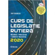 Curs de legislatie rutiera 2020, pentru obtinerea permisului de conducere auto, Teodorescu, Dan
