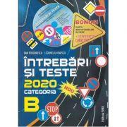 Intrebari si teste 2020, pentru obtinerea permisului de conducere autocategoria B, Teodorescu, Dan
