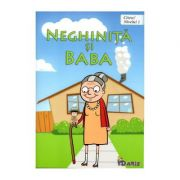 Citesc! Neghinita si Baba (Nivelul 1)