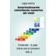 Surprinzatoarele coincidente numerice ale vietii – Chakrele – 6 pasi intre om si Univers vol. 2