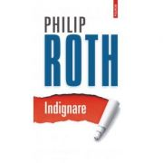 Indignare - Philip Roth