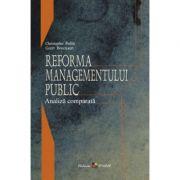 Reforma managementului public: analiză comparată