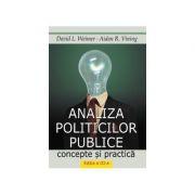 ANALIZA POLITICILOR PUBLICE: concepte si practica