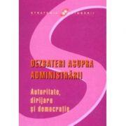 Dezbateri asupra administrarii. Autoritate, dirijare si democratie. Jon Pierre