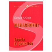 Management - Teorie si practica - Gerald A. Cole