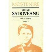 Opere alese Vol. 2 - Mihail Sadoveanu