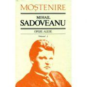 Opere alese Vol. 3 - Mihail Sadoveanu