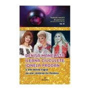 Denisa Manelista, Ileana Ciuculete, Ionela Prodan și alte destine tragice ale unor cântărețe din România - Adi Vântu