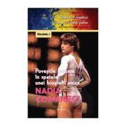 Nadia Comăneci. Poveștile ascunse în spatele unei biografii unice - Boerescu Dan-Silviu