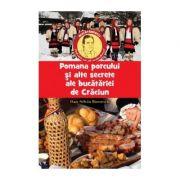 Pomana Porcului și alte secrete ale bucătăriei de Crăciun - Boerescu Dan-Silviu
