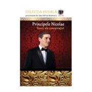 Principele Nicolae – Teorii ale conspiratiei - Boerescu Dan-Silviu