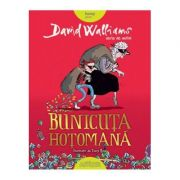 Bunicuţa hoţomană - David Walliams