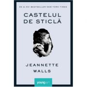 Castelul de sticlă - Jeannette Walls