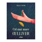Cel mai mare Gulliver - Gellu Naum