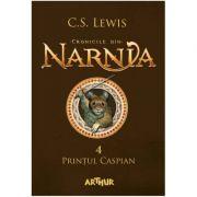 Cronicile din Narnia IV. Prințul Caspian - C. S. Lewis