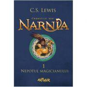 Cronicile din Narnia I. Nepotul magicianului - C. S. Lewis