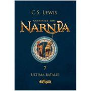 Cronicile din Narnia VII. Ultima bătălie - C. S. Lewis