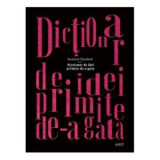 Dicționar de idei primite de-a gata - Gustave Flaubert