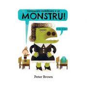Domnișoara învățătoare e un monstru! - Peter Brown
