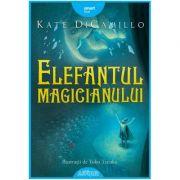 Elefantul magicianului - Kate DiCamillo