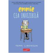 Emmie cea invizibilă - Terri Libenson