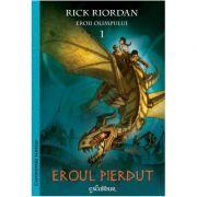 Eroii Olimpului #1. Eroul pierdut - Rick Riordan