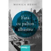 Fata cu palton albastru - Monica Hesse
