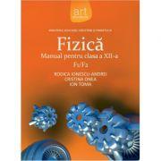 Fizica F1/F2 - Manual pentru clasa XII